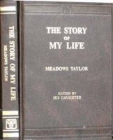 Story of My Life : Book by Meadows Taylor
