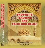 Prophet's Teaching and Faith and Belief: Book by Ilyas Muhammad