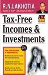 Tax-Free Income and Investments: Book by R N Lakhotia