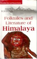 Folktales And Literature of Himalaya: Book by K.S. Gulia