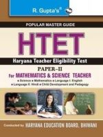 Haryana Teacher Eligibility Test: Paper-II (for Mathematics and Science Teachers) Guide: Book by RPH Editorial Board