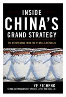 Inside Chinas Grand Strategy : The Perspective from the Peoples Republic (English): Book by Ye Zicheng