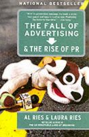 The Fall of Advertising and the Rise of PR: Book by Laura Ries