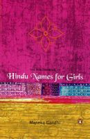 The Penguin Book of Hindu Names for Girls: Book by Maneka Gandhi