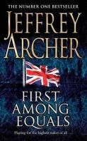 First Among Equals: Book by Jeffrey Archer