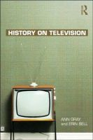 History on Television: Book by Ann Gray