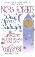 Once Upon A Midnight: Book by Nora Roberts