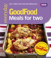 Good Food: Meals for Two: Triple-tested Recipes: Book by Angela Nilsen