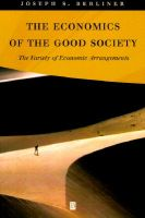 The Economics of the Good Society: The Variety of Economic Arrangements: Book by Joseph S. Berliner