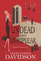 Undead and Unpopular: Book by MaryJanice Davidson