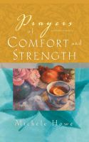 Prayers of Comfort and Strength: Book by Michele Howe
