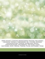 Articles on Open Source Content Management Systems, Including: Ckeditor, Tinymce, Virtuemart, S4j, Civicrm, Joomsef, Tinywebgallery, Uddeim, Joomlalms, Jafilia, Hwdvideoshare, Magebridge, PHP-Nuke, Slash (Software), Zope, Drupal, Pmwiki: Book by Hephaestus Books