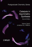 Catalysis in Asymmetric Synthesis: Book by Vittorio Caprio