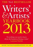 The Writers' & Artists' Yearbook 2013: 2013