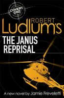 Robert Ludlum's The Janus Reprisal:Book by Author-Jamie Freveletti , Robert Ludlum