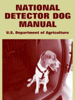 National Detector Dog Manual: Book by U.S. Department of Agriculture