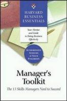 Manager's Toolkit: The 13 Skills Managers Need to Succeed:Book by Author-Harvard Business School