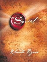 The Secret: Book by Rhonda Byrne