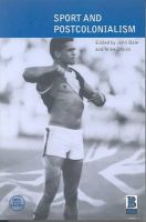 Sport and Postcolonialism: v. 3