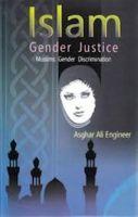 Islam Gender Justice: Muslims Gender Discrimination: Book by Asghar Ali Engineer