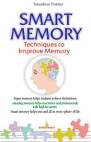 Smart Memory: Techniques to Improve Memory: Book by Tamushree Podder