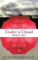 Under A Cloud: Book by Binoo K. John