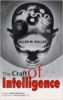 The Craft of Intelligence: Book by Allen W. Dulles