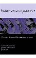 Dalit Women Speak Out: Book by Aloysius Irudayam S. J., Jayshree P. Mangubhai, Joel G. Lee