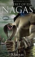 The Secret Of The Nagas: Book by Amish Tripathi