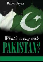 What's Wrong with Pakistan?: Book by Babar Ayaz