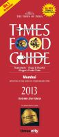 TIMES FOOD & NIGHTLIFE GUIDE MUMBAI-2013: Book by Rashmi Uday Singh