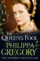 The Queen's Fool: Book by Philippa Gregory