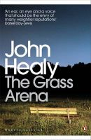 The Grass Arena: An Autobiography: Book by John Healy