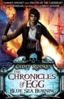 Chronicles of Egg: Blue Sea Burning (English) (Paperback): Book by Geoff Rodkey