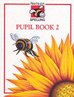 Nelson Spelling: Bk. 2: Book by John Jackman