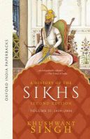 History of the Sikhs: v. 2: 1839-2004: Book by Khushwant Singh