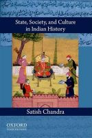 State, Society, and Culture in Indian History: Book by Satish Chandra