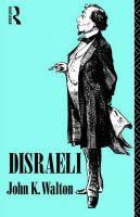 Disraeli: Book by John K. Walton