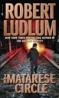 The Matarese Circle: Book by Robert Ludlum