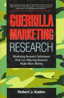 Guerrilla Marketing Research: Marketing Research Techniques That Can Help Any Business Make More Money (English) 01 Edition