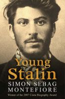 Young Stalin: Book by Simon Sebag Montefiore