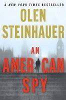 An American Spy: Book by Olen Steinhauer