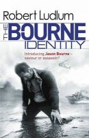 The Bourne Identity: Book by Robert Ludlum