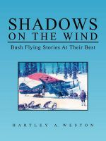 Shadows on the Wind: Book by Hartley A. Weston