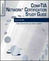 CompTIA Network+ Certification Study Guide: Exam N10-004: Book by Robert Shimonski