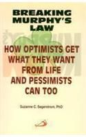 Breaking Murphy's Law (New Print) (How Optimists)