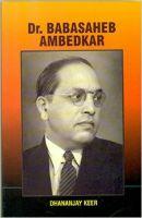 Dr.Babasaheb Ambedkar: Book by Dhananjay Kheer