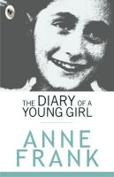 The Diary Of A Young Girl (English): Book by ANNE FRANK