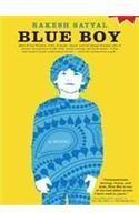 Blue Boy: Book by Rakesh Satyal