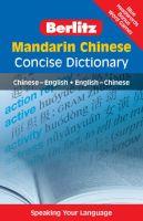 Berlitz Language: Mandarin Chinese Concise Dictionary: Chinese-English, English-Chinese: Book by
